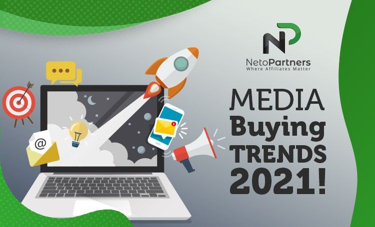 Media buying trends 2021